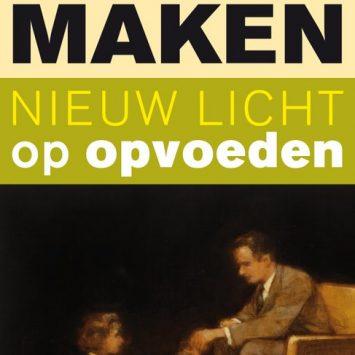 Boek: Mensen maken; nieuw licht op opvoeden (Daan Roovers)